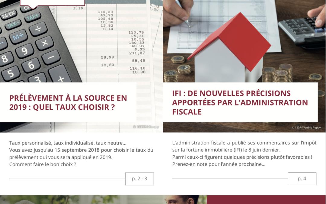 Impôts – placements – immobilier : l'information patrimoniale du 3e trimestre 2018