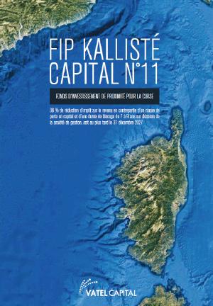 Coup de projecteur sur les FIP CORSE KALLISTE Capital N°11