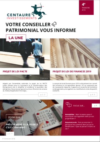 Impôts – placements – immobilier : l'information patrimoniale du 4e trimestre 2018