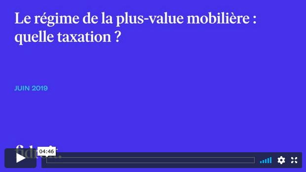 Le régime de la plus-value mobilière : quelle taxation ?