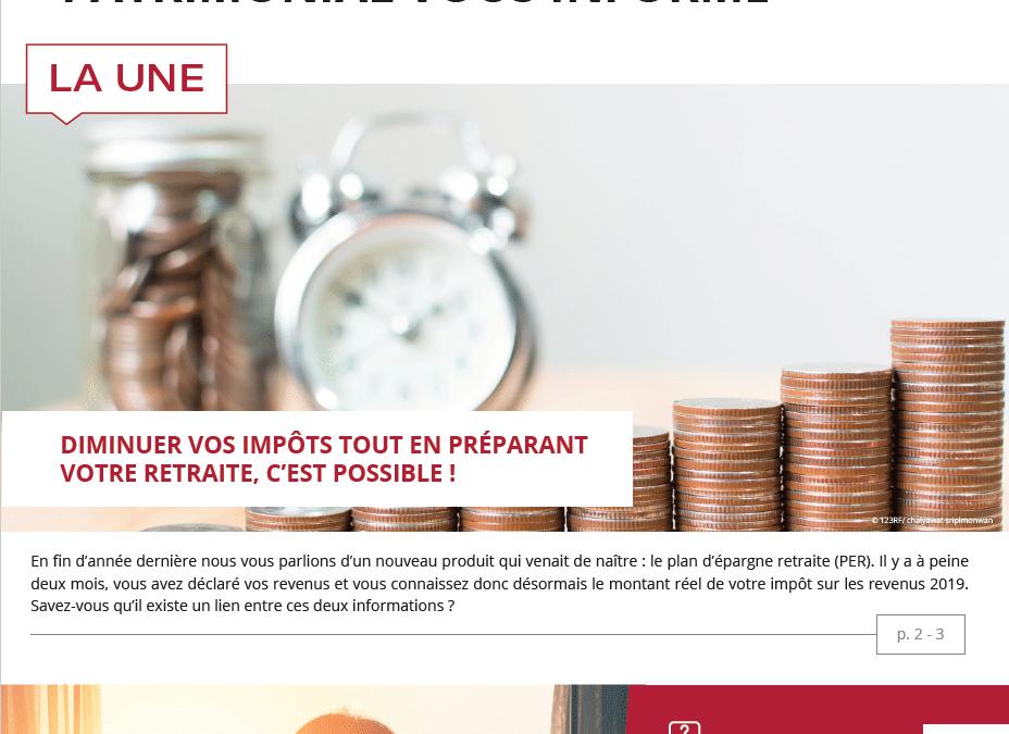 Impôts – placements – immobilier : l'information patrimoniale du 3ème trimestre 2020