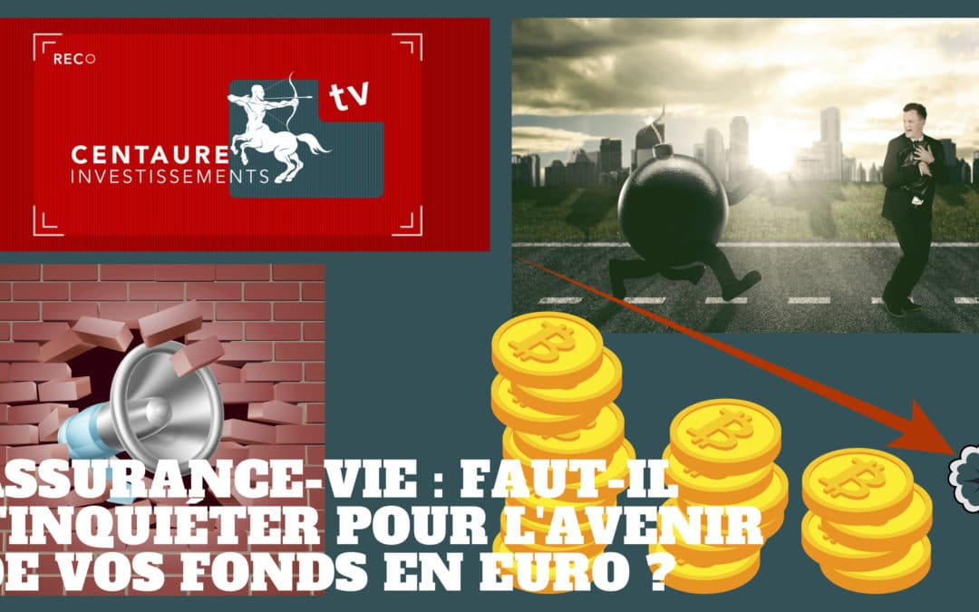 Assurance-vie : faut-il s'inquiéter pour l'avenir de vos fonds en euro ?