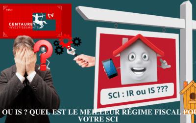 IR ou IS ? quel est le meilleur régime fiscal pour votre SCI ?